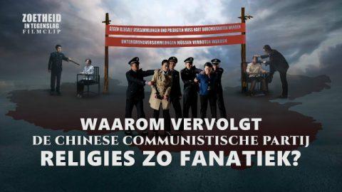 Waarom vervolgt de Chinese Communistische Partij religies zo fanatiek?