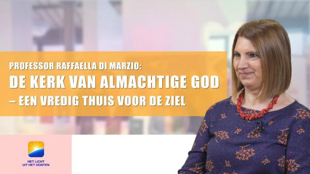 Professor Raffaella Di Marzio: De Kerk van Almachtige God – een vredig thuis voor de ziel