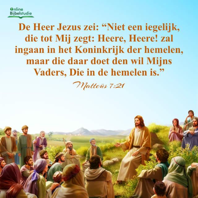 Bijbeltekst plaatjes: Matteüs 7:21