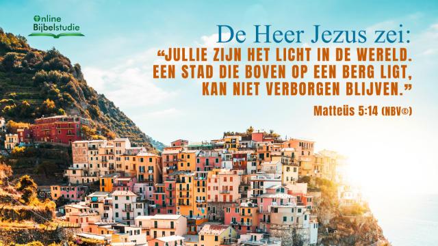 Dagelijks evangelie – Matteüs 5:14