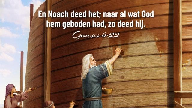 Dagelijks evangelie – Waarom kon Noach Gods zegen ontvangen?