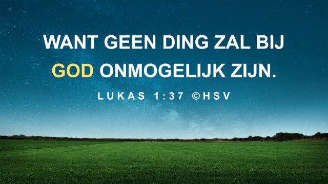 Bijbeltekst van de dag – Lukas 1:37