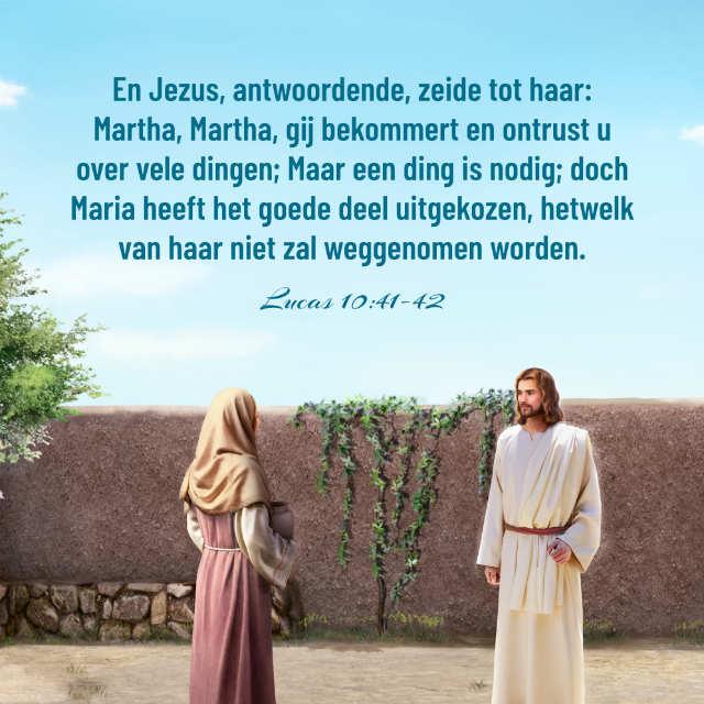 Bijbeltekst plaatjes – Lucas 10:41-42