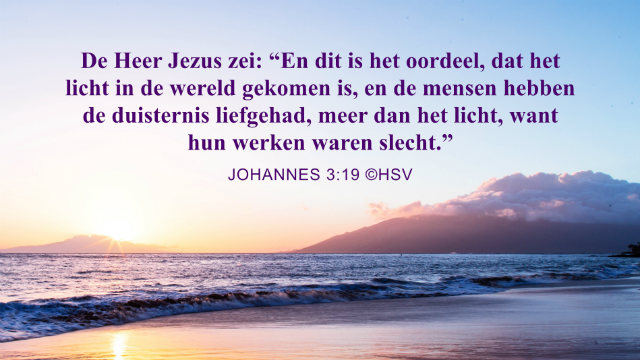 Bijbeltekst van de dag – Johannes 3:19