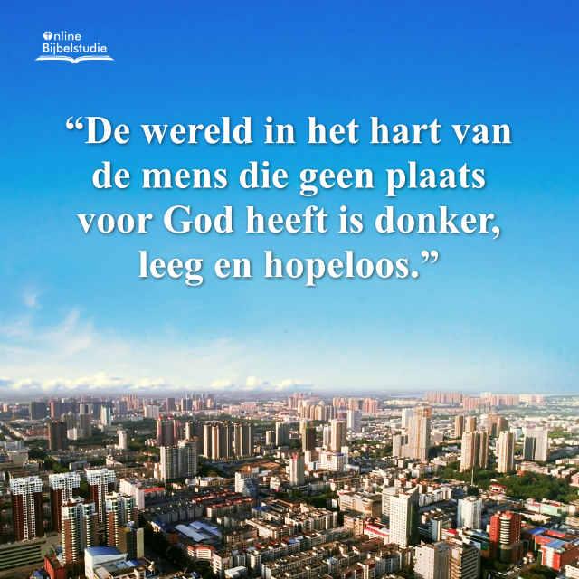 Plaatjes over Gods woorden – De wereld in het hart van de mens die geen plaats voor God heeft is donker, leeg en hopeloos