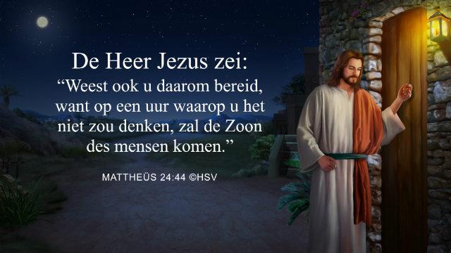 Bijbeltekst van de dag – Mattheüs 24:44