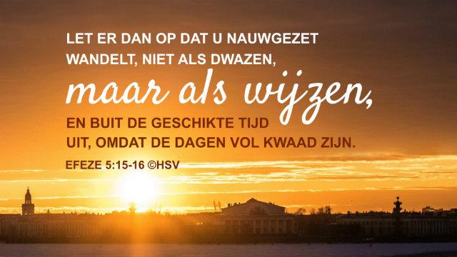 Bijbeltekst van de dag – Efeze 5:15-16