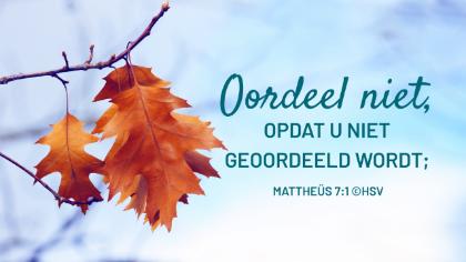 Bijbeltekst van de dag – Mattheüs 7:1