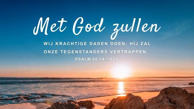 Bijbeltekst van de dag – Psalm 60:14