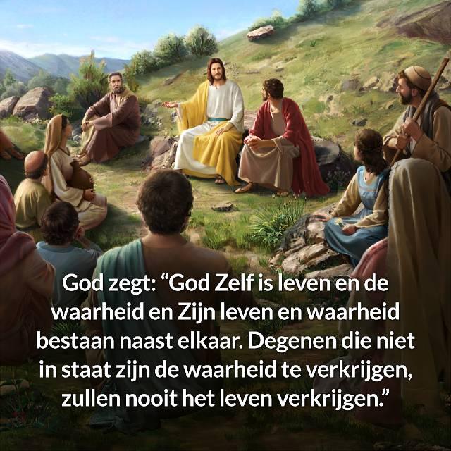 God Zelf is leven en de waarheid